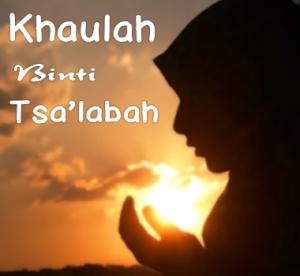 khoulah-bin-tsalabah